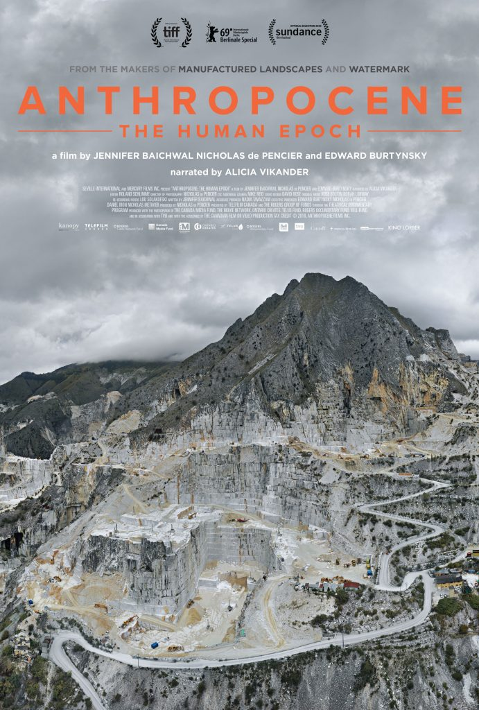 Official movie poster for Anthropocene: The Human Epoch, a documentary film by Jennifer Baichwal, Nicholas de Pencier and Edward Burtynsky